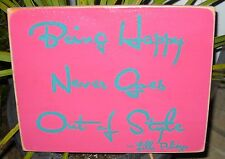 BEING HAPPY NEVER GOES OUT OF STYLE Lilly Pulitzer Quote Sign Plaque Wooden HP