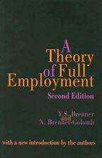 A Theory of Full Employment, Brenner-Golomb, Nancy, Brenner, Y. S., Very Good Bo