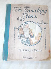 The Touching Stone - Thursday's Child By Violet King -hardcover Undated 1st ed.