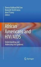 African Americans and HIV/AIDS: Understanding and Addressing the Epide-ExLibrary