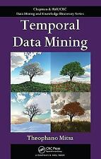 Temporal Data Mining (Chapman & HallCRC Data Mining and Knowledge Disc-ExLibrary