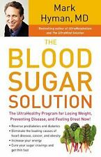 The Blood Sugar Solution: The UltraHealthy Program for Losing Weight, Preventin