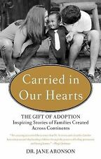 Jane Aronson - Carried In Our Hearts (2014) - Used - Trade Cloth (Hardcover
