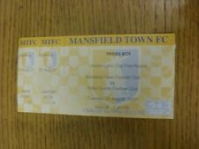 21/08/2001 Ticket: Mansfield Town v Notts County [Football League Cup] Press Box