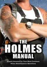 The Holmes Manual by Mike Holmes (2015, Hardcover)