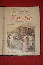 GUY DE MAUPASSANT  YVETTE  éd OLLENDORFF 1906 ILLUSTRATIONS de CORTAZZO
