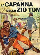 E. B. Stowe = LA CAPANNA DELLO ZIO TOM