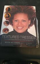Textured Tresses : The Ultimate Guide to Maintaining and Styling Natural Hair...