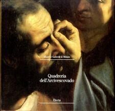 Quadreria dell'Arcivescovado - Electa Milano 1999 - Musei e Gallerie di Milano