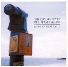 THE STRANGE DEATH OF LIBERAL ENGLAND - DROWN YOUR HEART AGAIN  CD NEU