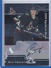 2002-03 BE A PLAYER SIGNATURE SERIES OSSI VAANANEN 01-02 BUYBACK AUTOGRAPH 105