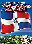 The Dominican Republic (Exploring Countries)-ExLibrary