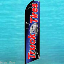 TRUCK TIRES FLUTTER FLAG KING SIZE Feather Swooper Advertising Banner Sign 1513
