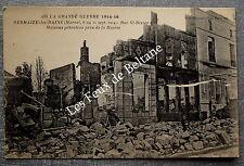 SERMAIZE LES BAINS RUE ST DIZIER  BOMBARDEMENTS GUERRE 1914       postcard
