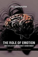 The Role of Emotion and Reflection in Student Achievement : (the Frontal...