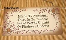 Wood Sign Plaque Decor Country Primitive Life is Precious