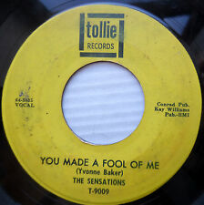 SENSATIONS doowop 45 YOU MADE A FOOL OF ME b/w THAT'S WHAT YOU'VE GOTTA DO F1819