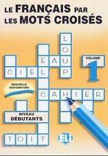 Le Francais par les Mots Croises Level 1 (1989, Paperback, Activity Book)