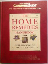 The Home Remedies Handbook :Over 1000 Ways to Heal Yourself