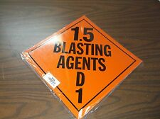 NEW STRANCO INC Vehicle Placard, 1.5 Blasting Agent (C4T)