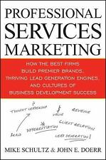 Professional Services Marketing: How the Best Firms Build Premier Brands, Thrivi