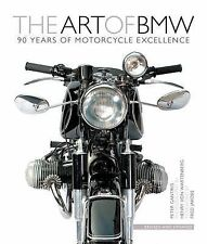 The Art of BMW : 90 Years of Motorcycle Excellence by Peter Gantriis (2013,...