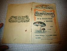 Ancien Manuel LES CHAMPIGNONS de Bourgogne et Bresse Pharmacie Chalon sur Saone