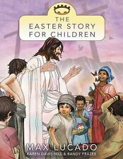 The Easter Story for Children (The Story)-ExLibrary