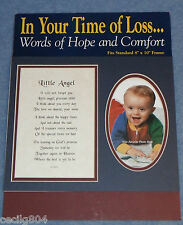 "IN YOUR TIME OF LOSS"" LITTLE ANGEL"" WORDS OF HOPE AND COMFORT SYMPATHY FRAME MAT"
