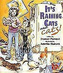 It's Raining Cats and Cats! by Jeanne Prevost (2008, Hardcover)