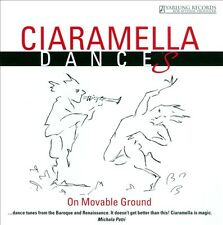 Ciaramella Dances: On Movable Ground (CD, Sep-2013, Yarlung Records)