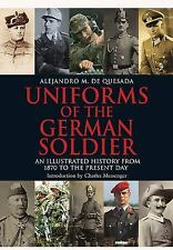 2013-10-01, Uniforms of the German Solider: An Illustrated History from 1870 to