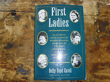 First Ladies by Betty Boyd Caroli (1995, Paperback, Expanded, Enlarged) book