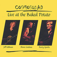 Live at the Baked Potato by Cosmo Squad (CD, Dec-2002, Marmaduke records)