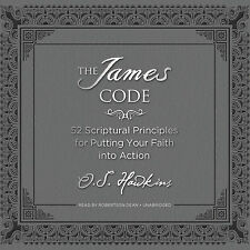The James Code : 52 Challenges to Put Your Faith into Action by O. S. Hawkins (2