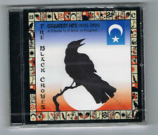 THE BLACK CROWES - GREATEST HITS 1990-1999 - A TRIBUTE TO A WORK IN PROGRESS...