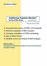 California Teacher Review(tm): For the Ctel Exam by Theodore Johnson...