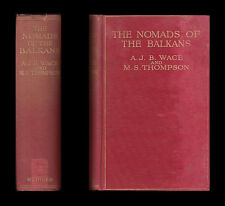 1914 NOMADS OF THE BALKANS Life Customs Among VLACHS OF NORTHERN PINDUS Samarina