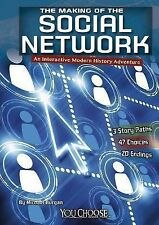 The Making of the Social Network : An Interactive Modern History Adventure by...