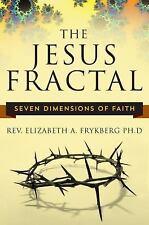 The Jesus Fractal by Elizabeth Frykberg (2016, Paperback)