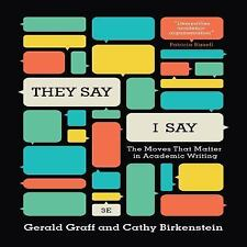 They Say I Say: The Moves That by Gerald Graf, Cathy Birkenstein (Audio CD) NEW