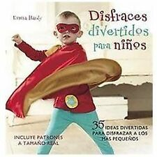 Disfraces divertidos para ninos / Cute and Easy Costumes for Kids: 35 -ExLibrary