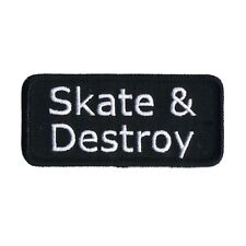Skate Destroy Name Tag Novelty Embroidered Iron On Badge Applique Patch FD