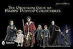 The Unofficial Guide to Harry Potter® Collectibles, , Kathy J. Wells, Very Good,
