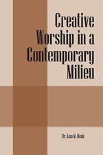 Creative Worship in a Contemporary Milieu