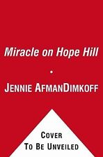 Miracle on Hope Hill: And Other True Stories of God's Love by Carol Kent, Jennie