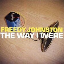 DAMAGED ARTWORK CD Freedy Johnston: Way I Were