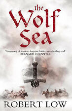 NEW The Wolf Sea (Oathsworn 2) Robert Low FREE gift wrap H/back excellent
