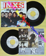 LP 45 7'' INXS What you need Kiss the dirt 1986 italy PROMO DEEJAY no cd mc dvd