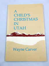 A Child's Christmas in Utah by Wayne Carver Limited Print #85 of 100 Signed